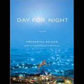 Day for Night: A Novel (Unabridged) audiobook download