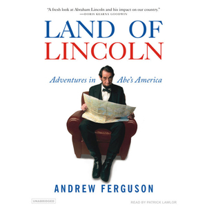 Land-of-lincoln-adventures-in-abes-america-unabridged-audiobook