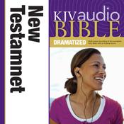 KJV New Testament Dramatized Audio (Unabridged) audiobook download