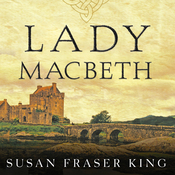 Lady Macbeth: A Novel (Unabridged) audiobook download