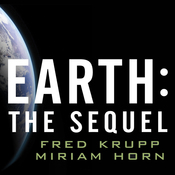 Earth: The Sequel: The Race to Reinvent Energy and Stop Global Warming (Unabridged) audiobook download