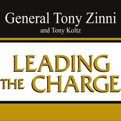 Leading the Charge: Leadership Lessons from the Battlefield to the Boardroom (Unabridged) audiobook download