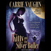 Kitty and the Silver Bullet: Kitty Norville, Book 4 (Unabridged) audiobook download