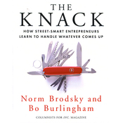 The Knack: How Street-Smart Entrepreneurs Learn to Handle Whatever Comes Up (Unabridged) audiobook download