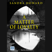 A Matter of Loyalty (Unabridged) audiobook download