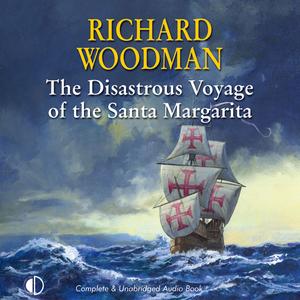 The-disastrous-voyage-of-the-santa-margarita-unabridged-audiobook
