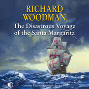 The Disastrous Voyage of the Santa Margarita (Unabridged) audiobook download