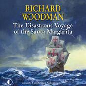 The Disastrous Voyage of the Santa Margarita (Unabridged) audiobook download