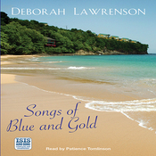 Songs of Blue and Gold (Unabridged) audiobook download