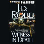 Witness in Death: In Death, Book 10 (Unabridged) audiobook download