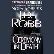 Ceremony in Death: In Death, Book 5 (Unabridged) audiobook download