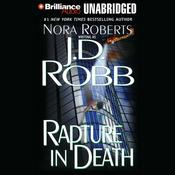 Rapture in Death: In Death, Book 4 (Unabridged) audiobook download