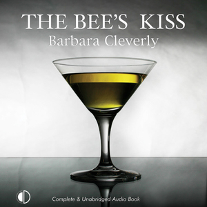 The-bees-kiss-unabridged-audiobook