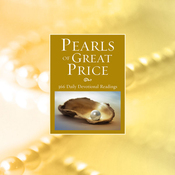 Pearls of Great Price: 366 Daily Devotional Readings (Unabridged) audiobook download