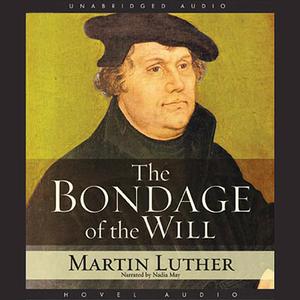 Bondage-of-the-will-unabridged-audiobook