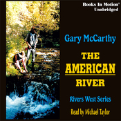 The American River: Rivers West #7 (Unabridged) audiobook download