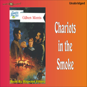 Chariots in the Smoke: Appomattox Series #9 (Unabridged) audiobook download