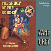 Spirit of the Border (Unabridged) audiobook download
