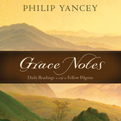 Grace Notes: Daily Readings with Philip Yancey (Unabridged) audiobook download