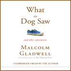 What-the-dog-saw-and-other-adventures-unabridged-audiobook