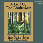 A Girl of the Limberlost (Unabridged) audiobook download