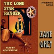 The Lone Star Ranger (Unabridged) audiobook download