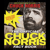 The Official Chuck Norris Fact Book: 101 of Chuck's Favorite Facts and Stories (Unabridged) audiobook download