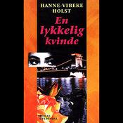 En lykkelig kvinde (Unabridged) audiobook download