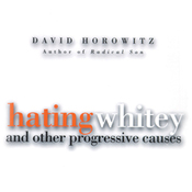 Hating Whitey and Other Progressive Causes (Unabridged) audiobook download