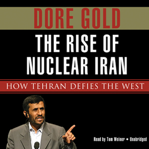 The-rise-of-nuclear-iran-how-tehran-defies-the-west-unabridged-audiobook