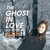 The Ghost in Love (Unabridged) audiobook download