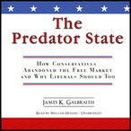 The-predator-state-how-conservatives-abandoned-the-free-market-and-why-liberals-should-too-unabridged-audiobook