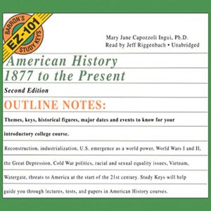 Barrons-ez-101-study-keys-american-history-1877-to-the-present-second-edition-unabridged-audiobook
