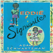 Eddie Signwriter: A Novel (Unabridged) audiobook download