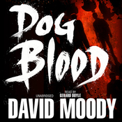 Dog Blood (Unabridged) audiobook download