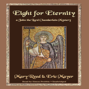 Eight-for-eternity-a-john-the-lord-chamberlain-mystery-unabridged-audiobook