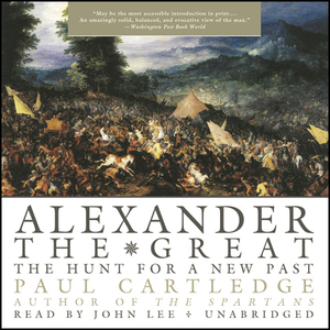 Alexander-the-great-the-hunt-for-a-new-past-unabridged-audiobook