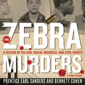 The Zebra Murders: A Season of Killing, Racial Madness, and Civil Rights (Unabridged) audiobook download