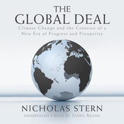 The Global Deal: Climate Change and the Creation of a New Era of Progress and Prosperity (Unabridged) audiobook download