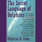 The Secret Language of Dolphins (Unabridged) audiobook download