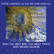 The Myth of Alzheimer's (Unabridged) audiobook download