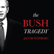 The Bush Tragedy (Unabridged) audiobook download
