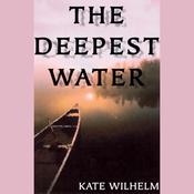 The Deepest Water (Unabridged) audiobook download