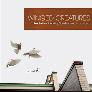 Winged-creatures-unabridged-audiobook