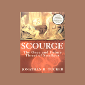 Scourge: The Once and Future Threat of Smallpox (Unabridged) audiobook download
