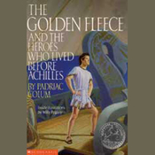 The Golden Fleece and the Heroes who Lived Before Achilles (Unabridged) audiobook download