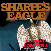 Sharpe's Eagle: Book VIII of the Sharpe Series (Unabridged) audiobook download