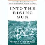 Into-the-rising-sun-world-war-iis-pacific-veterans-reveal-the-heart-of-combat-unabridged-audiobook