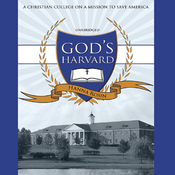 God's Harvard: A Christian College on a Mission to Save America (Unabridged) audiobook download