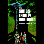 The Swiss Family Robinson (Unabridged) audiobook download